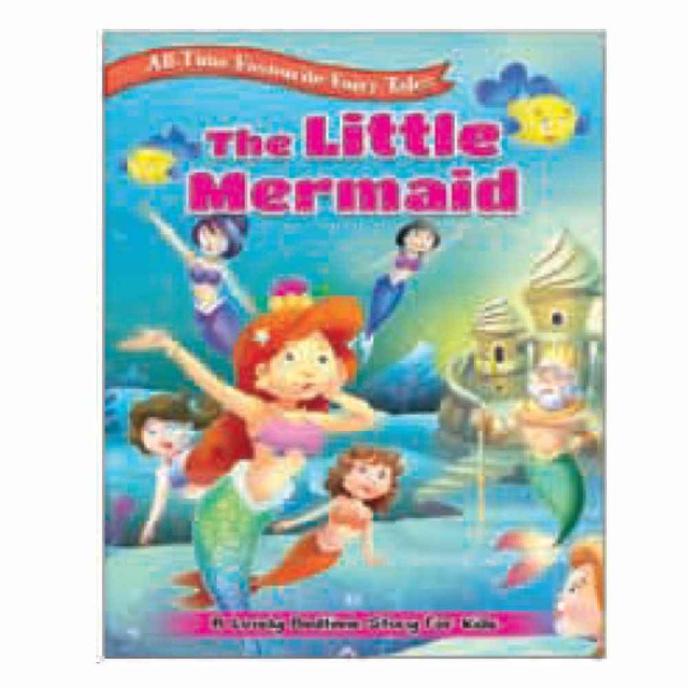 All Time Favourite Fairy Tales The Little Mermaid (MM74225)